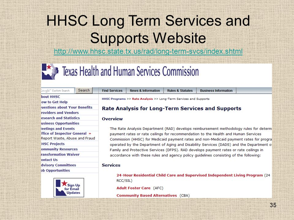 35 HHSC Long Term Services and Supports Website http://www.hhsc.state.tx.us/rad/long-term-svcs/index.shtml