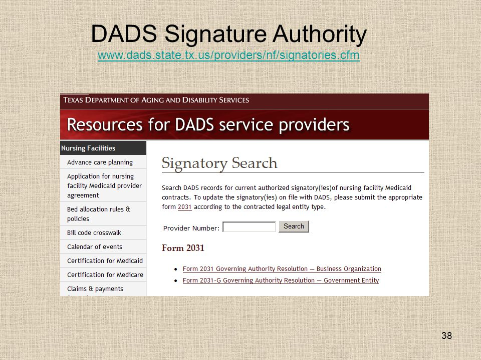 38 DADS Signature Authority www.dads.state.tx.us/providers/nf/signatories.cfm