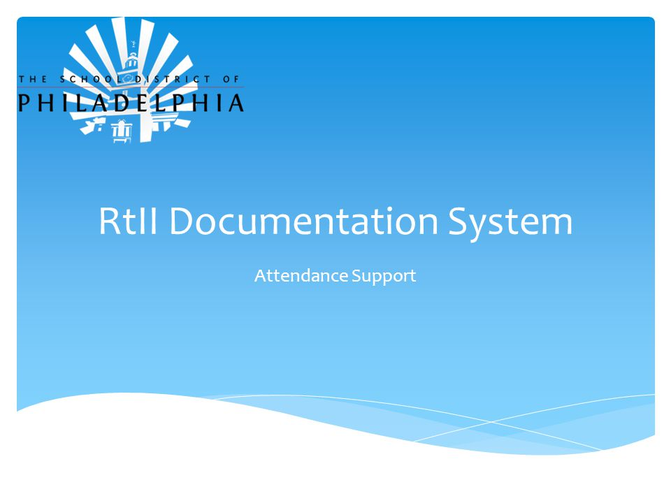 RtII Documentation System Attendance Support
