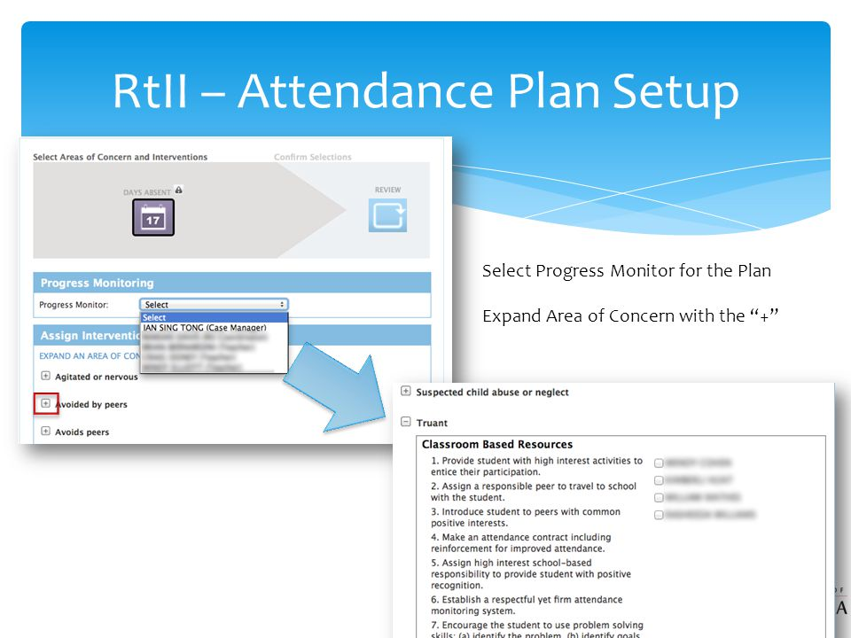 RtII – Attendance Plan Setup Select Progress Monitor for the Plan Expand Area of Concern with the +