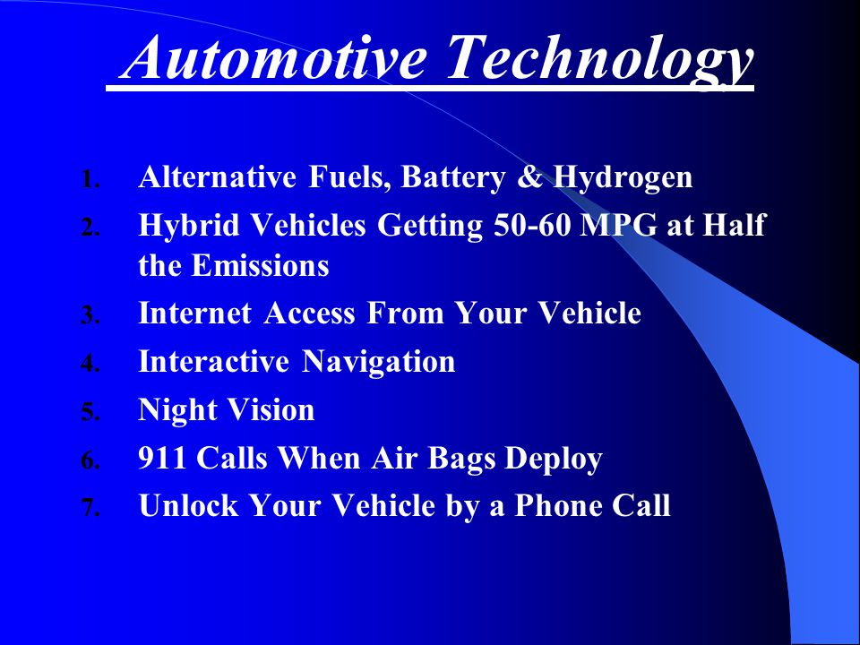 Automotive Service in the Millennium Projected Market Share—Electronic Control Systems 100% 85%0%SIR (Air Bags) 10%0% Fuel Cell Technology 100%0% 42 Volt System 60%30%10%0%Navigation/ Crash Avoidance 50%20%8%0%Multiplexing 100% 40%15%Advanced Diagnostics (OBD II) 50%30%15%5%Active Suspension 75%50%15%5%Traction Control (ASR) 85%60%25%5%Electronic Power Steering 100% 35%20%Distributorless Ignition 100%95%80%20%Electronic Transmissions 100% 50%10%Anti-Lock Brakes (ABS) 2005200019951990 System
