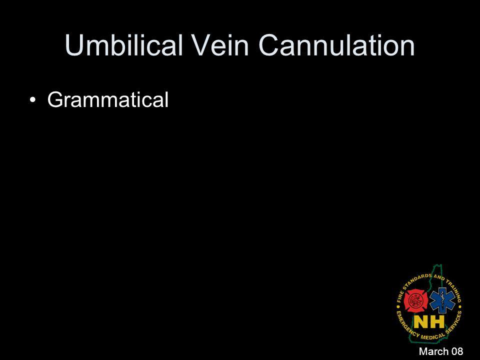 Umbilical Vein Cannulation Grammatical March 08