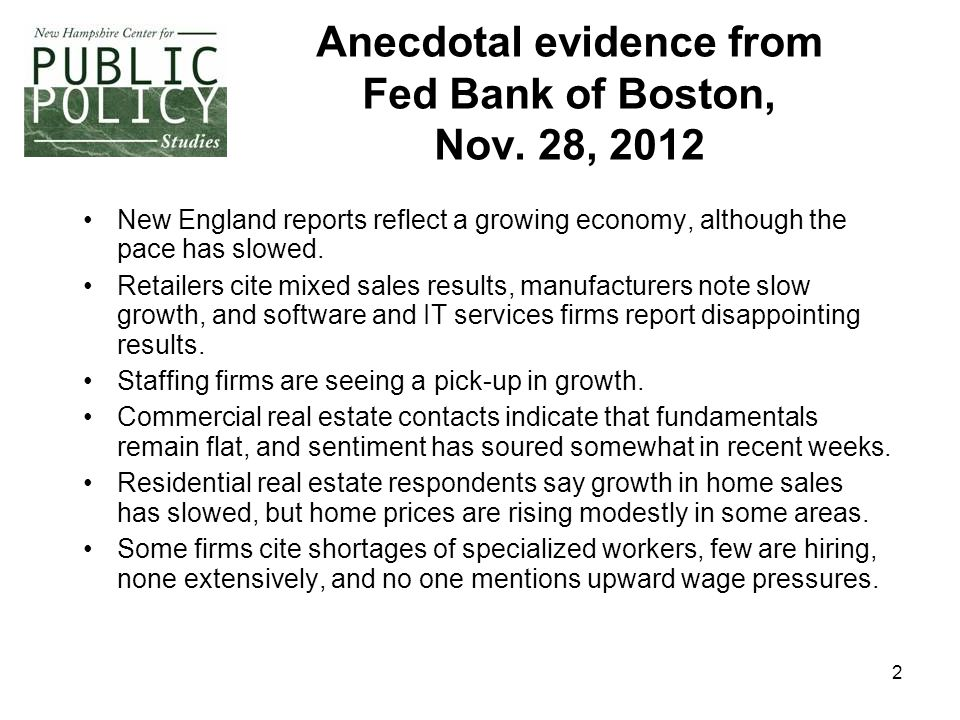 2 Anecdotal evidence from Fed Bank of Boston, Nov.