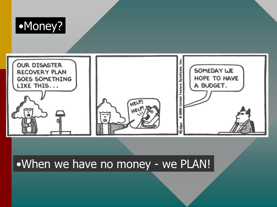 When we have no money - we PLAN! Money
