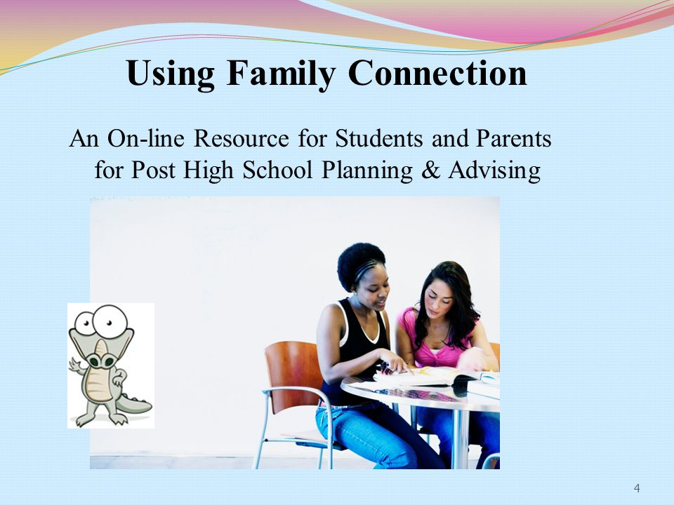 Using Family Connection consistently provides:  Shared resources linking home to school  On-line tools for collaboration among counselors, students, and parents  Accurate and complete records about student's choices  Graphs and charts displaying colleges where students have applied.