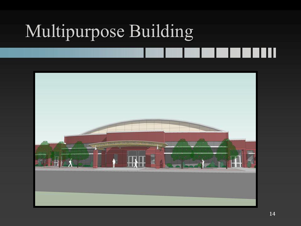Multipurpose Building 14