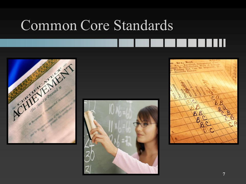 Common Core Standards 7