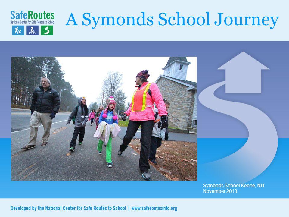 A Symonds School Journey Symonds School Keene, NH November 2013