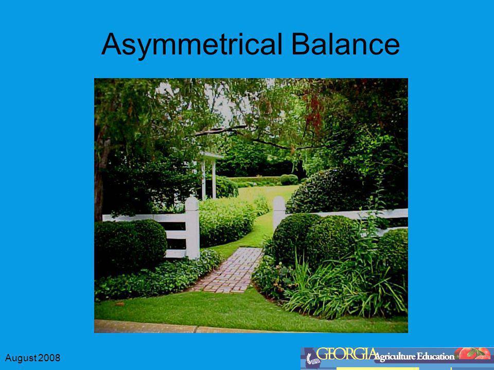 August 2008 Symmetrical Balance