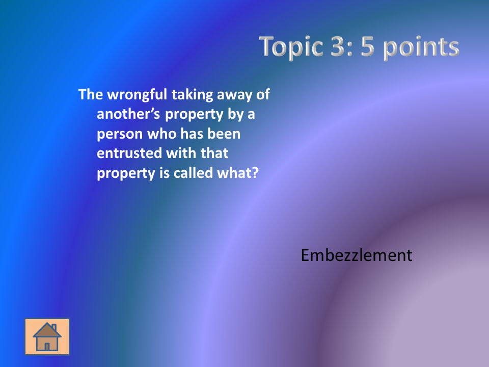 The wrongful taking away of another's property by a person who has been entrusted with that property is called what.