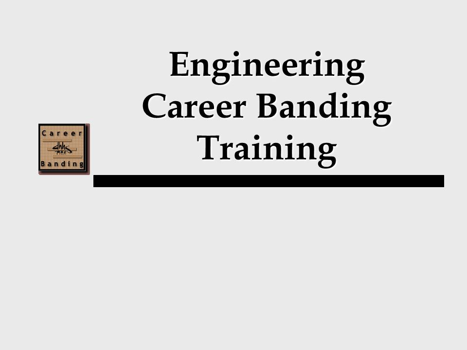 Engineering Career Banding Training