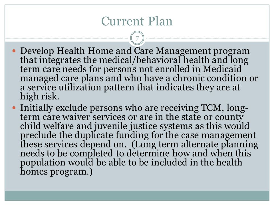 An 1115 Waiver is Needed in Phase 1 to : Use innovative care delivery models including per person per month type provider payments, shared savings options and pay for performance.