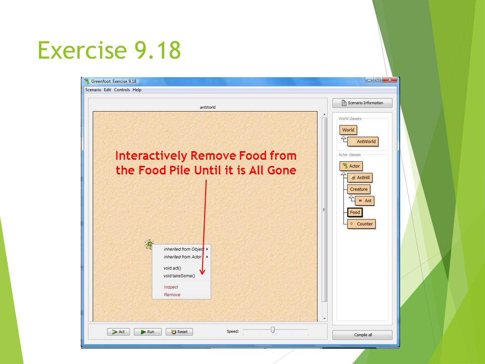 Exercise 9.18 Interactively Remove Food from the Food Pile Until it is All Gone
