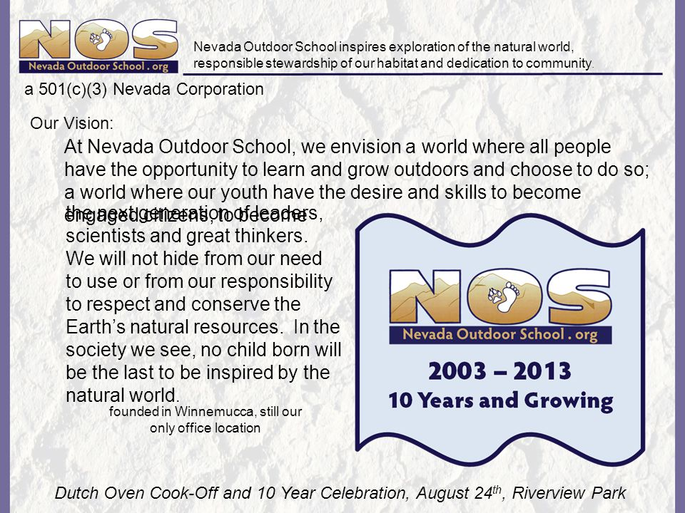 Nevada Outdoor School inspires exploration of the natural world, responsible stewardship of our habitat and dedication to community.