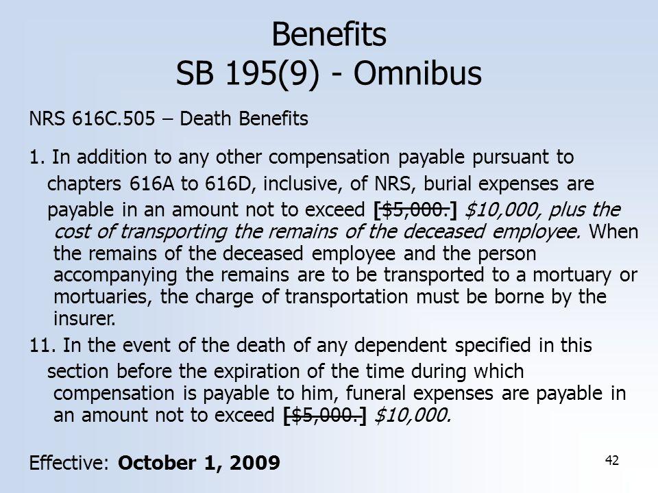 42 Benefits SB 195(9) - Omnibus NRS 616C.505 – Death Benefits 1.