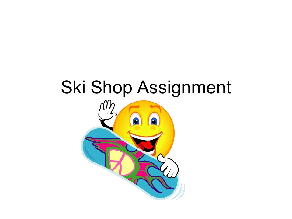 Ski Shop Assignment