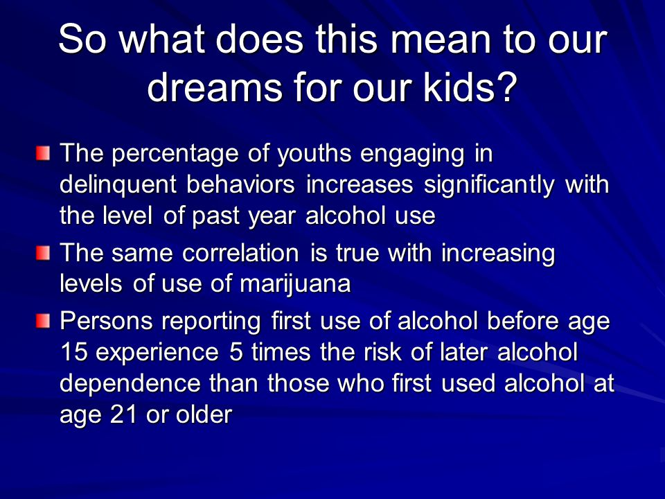 So what does this mean to our dreams for our kids? The percentage of youths engaging in delinquent behaviors increases significantly with the level of