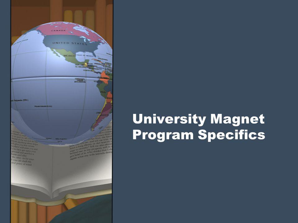 University Magnet Program Specifics