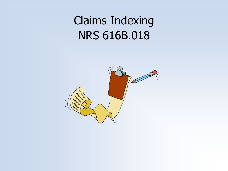 Claims Indexing NRS 616B.018