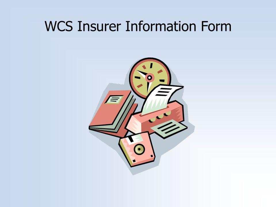 WCS Insurer Information Form