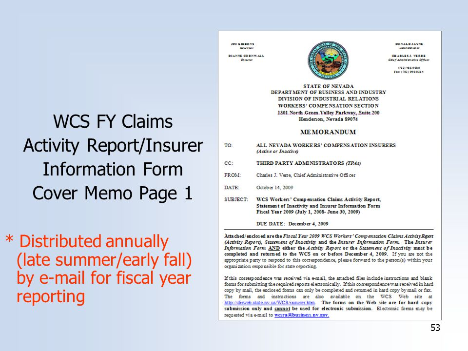 53 WCS FY Claims Activity Report/Insurer Information Form Cover Memo Page 1 * Distributed annually (late summer/early fall) by  for fiscal year reporting