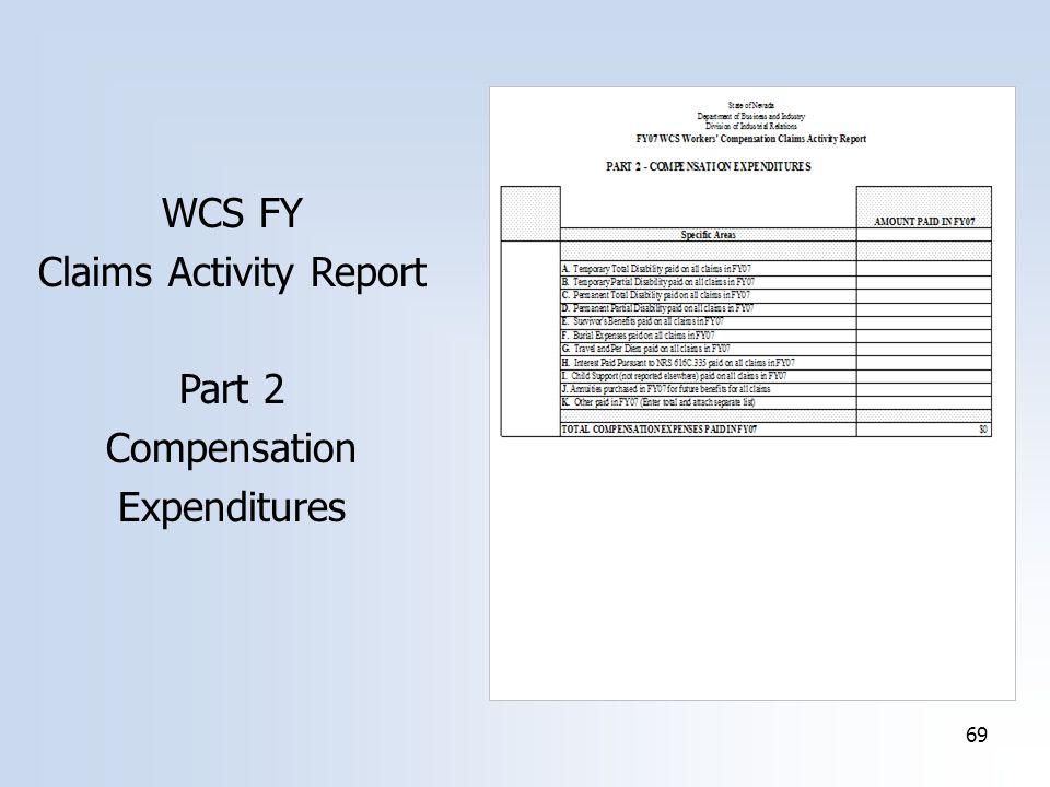 69 WCS FY Claims Activity Report Part 2 Compensation Expenditures