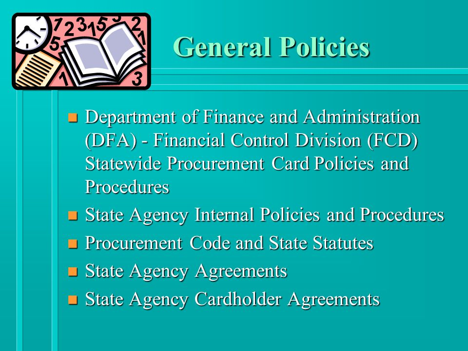 Travel General Polices n Agency Travel Policies and Procedures n Authorization from FCD and State Agency Program Administrator to use P-Card for Travel n Must Abide to the Per Diem and Mileage Act and DFA Rule 95-1 Regulations Governing the Per Diem and Mileage Act