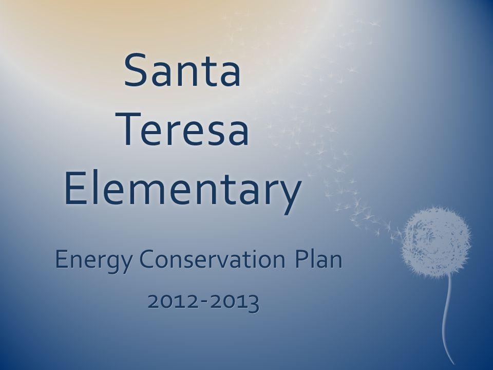 Santa Teresa Elementary Energy Conservation Plan 2012-2013
