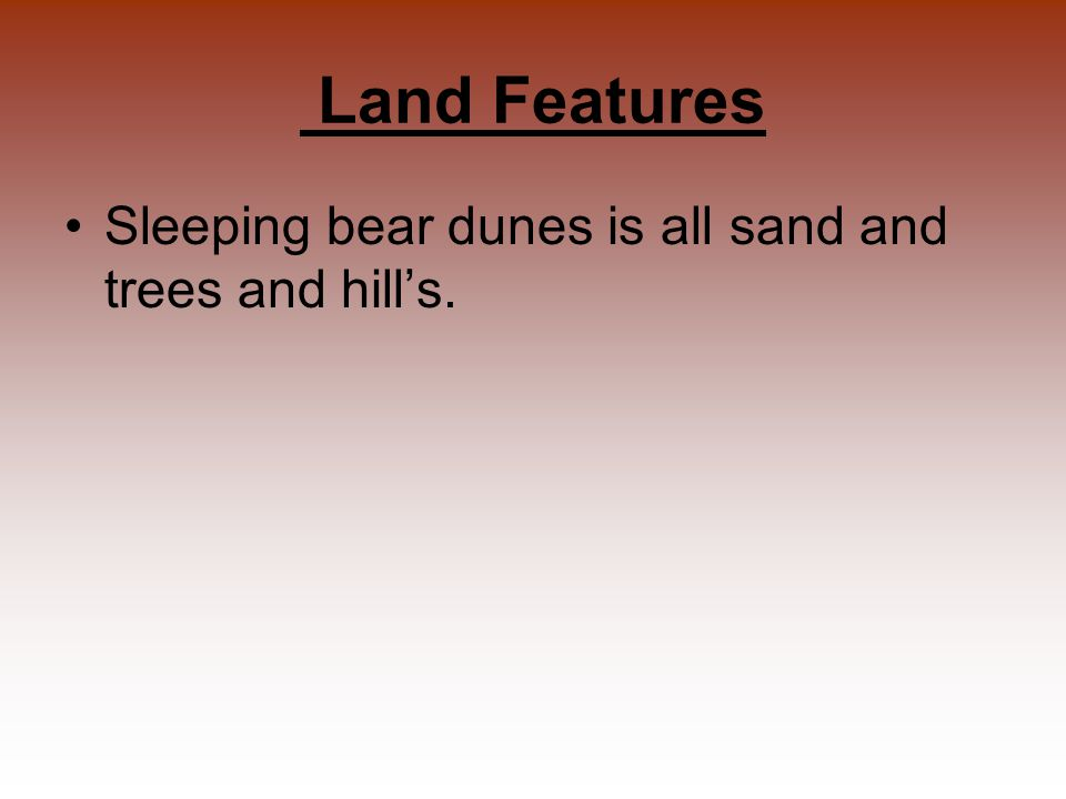 Climate Sleeping Bear Dunes climate on summer days is in the 70's- 90's with lows typically in the 50's-70's