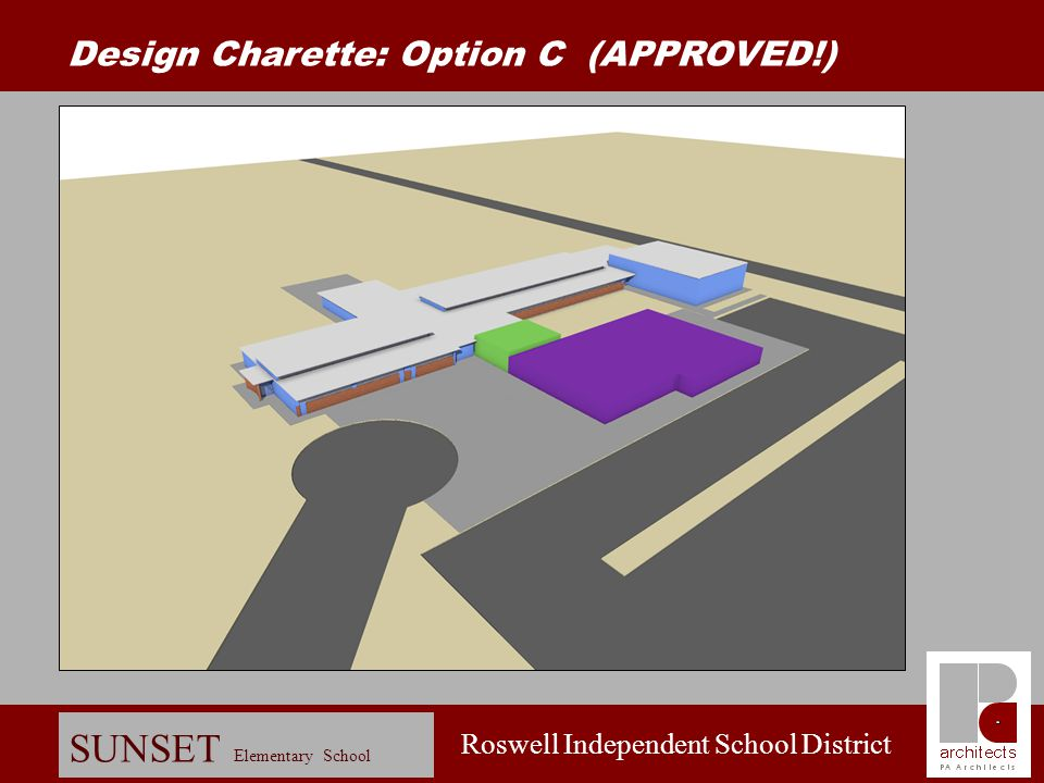 Roswell Independent School District SUNSET Elementary School Design Charette: Option B