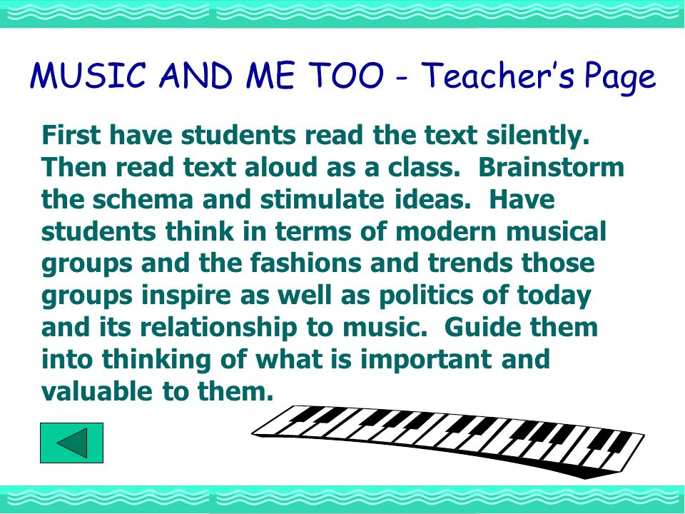 MUSIC AND ME TOO - Teacher's Page First have students read the text silently.
