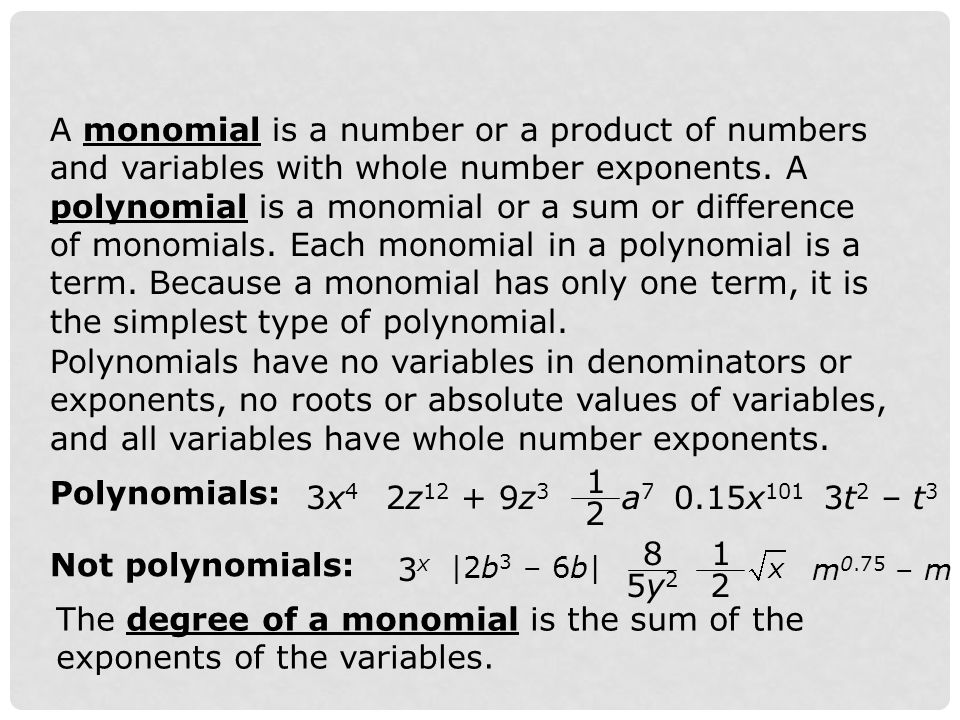 Identify the degree of each monomial.Example 1: Identifying the Degree of a Monomial A.
