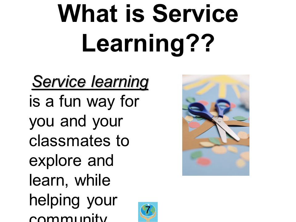 What is Service Learning .
