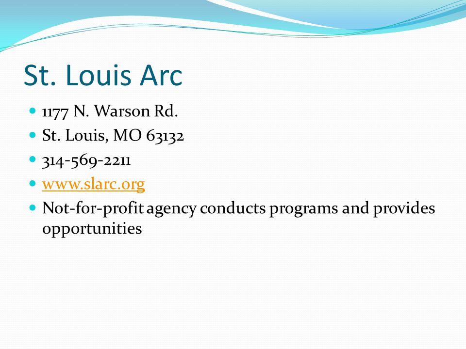St.Louis Arc 1177 N. Warson Rd. St.