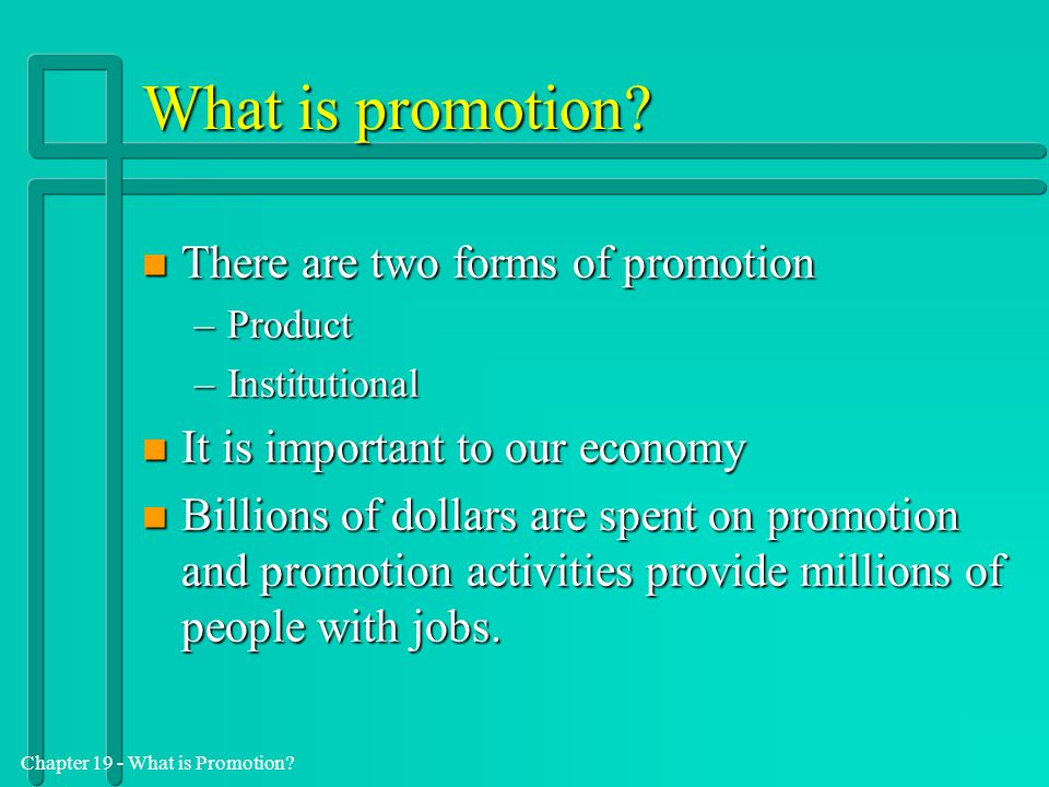 Chapter 19 - What is Promotion.