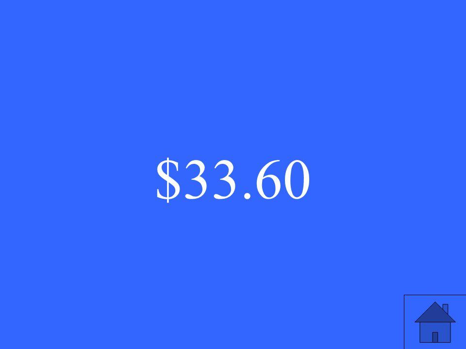 $33.60