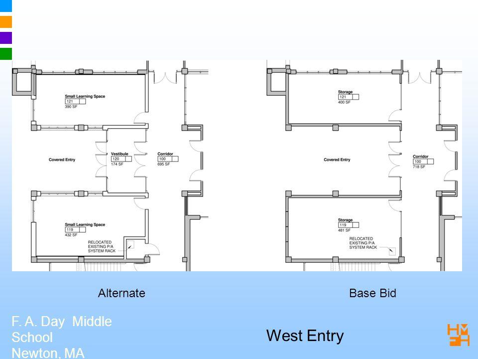 F. A. Day Middle School Newton, MA West Entry Base BidAlternate