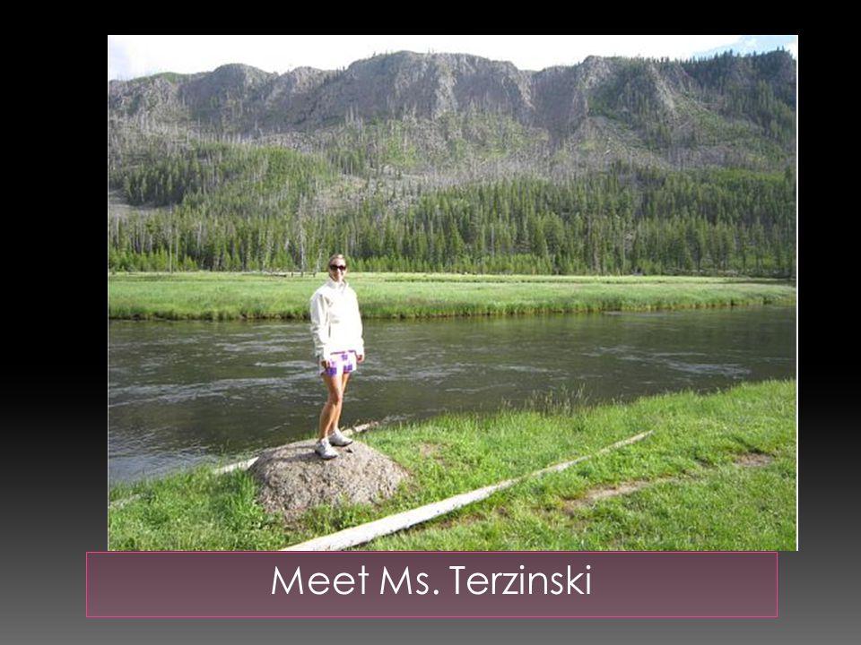 Ms. Terzinski when she was in 1 st grade!