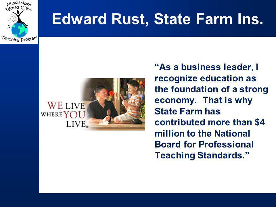 Edward Rust, State Farm Ins.