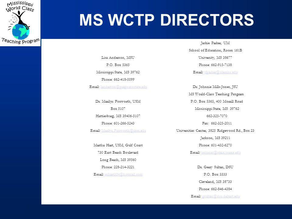 MS WCTP DIRECTORS Lisa Anderson, MSU P.O.