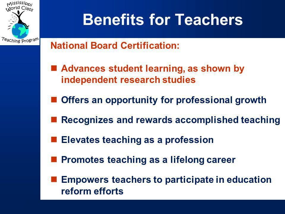 Student achievement Standards-based professional development NBCT impact on low performing schools Adverse impact NBCT leadership Teaching styles of NBCTs Psychometrics Results are expected within the next 24 months from independent groups studying the following topics as they relate to NBPTS: Research Underway