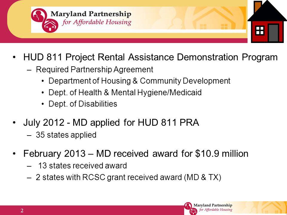 HUD 811 Project Rental Assistance Demonstration Program –Required Partnership Agreement Department of Housing & Community Development Dept. of Health
