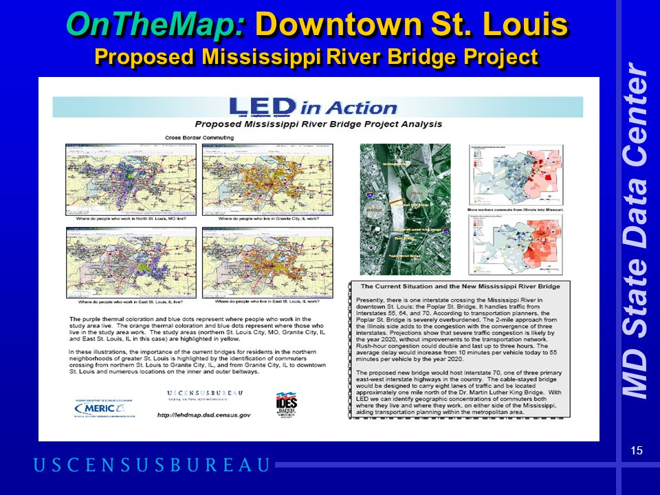 MD State Data Center 15 OnTheMap: Downtown St. Louis Proposed Mississippi River Bridge Project