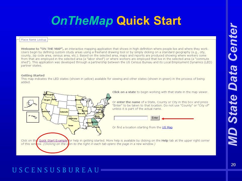 MD State Data Center 20 OnTheMap Quick Start