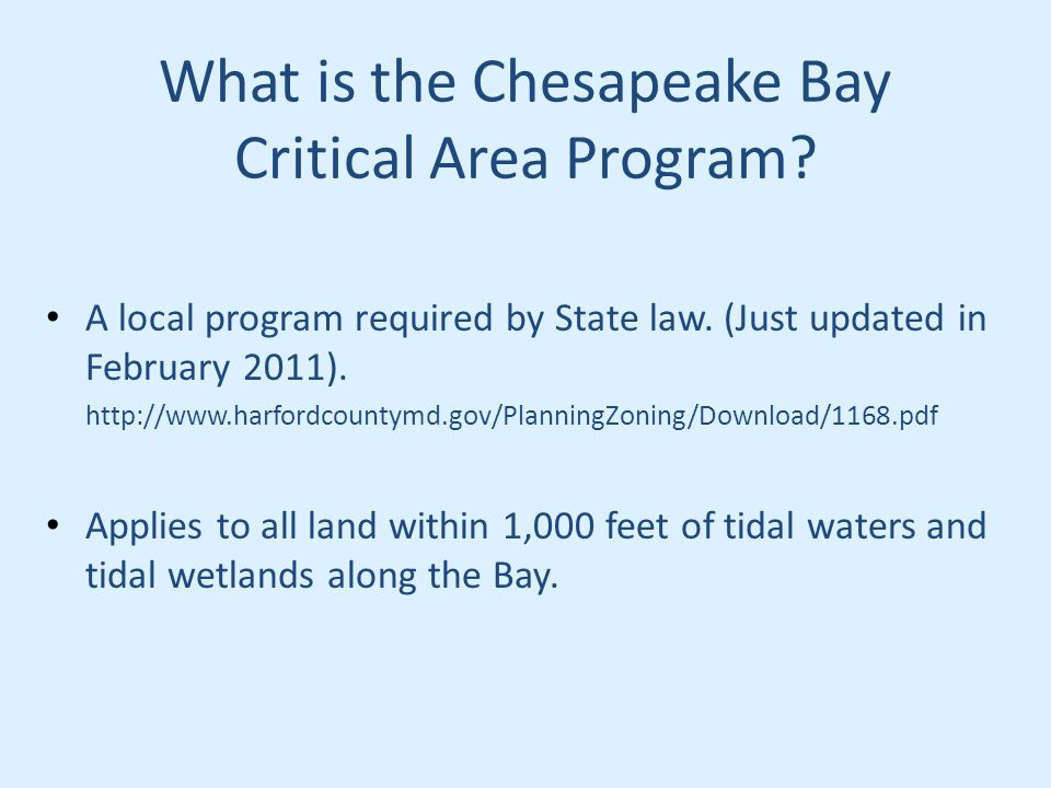 What is the Chesapeake Bay Critical Area Program. A local program required by State law.