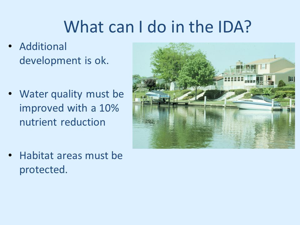 What can I do in the IDA. Additional development is ok.