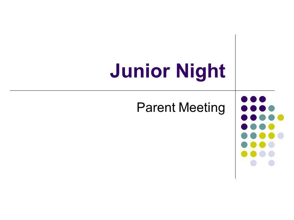 Junior Night Parent Meeting
