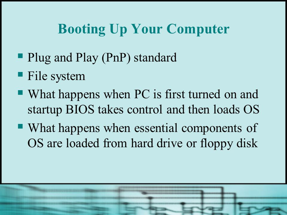 Plug and Play  Standard designed to make installation of hardware devices easier  Applies to OS, system BIOS, and hardware devices  Supported by Windows 9x and Windows 2000/XP but not by Windows NT  ESCD (extended system configuration data) Plug and Play BIOS: creates a list of all things you have done manually to the configuration the PnP doesn't do Last paragraph on page 78 and 1 st paragraph on 79