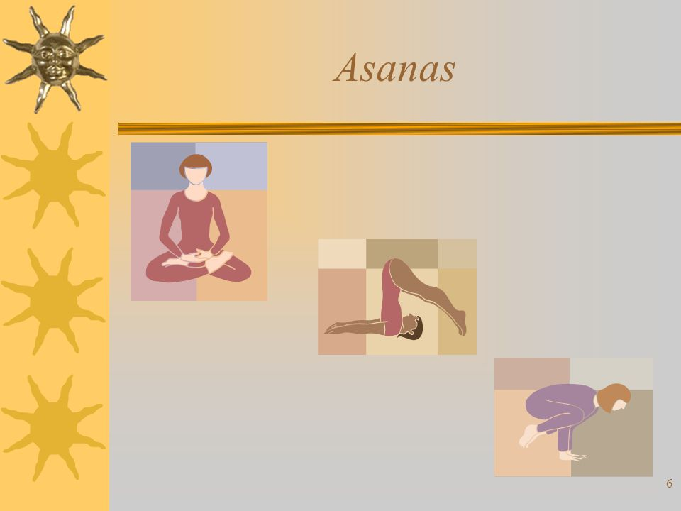 6 Asanas
