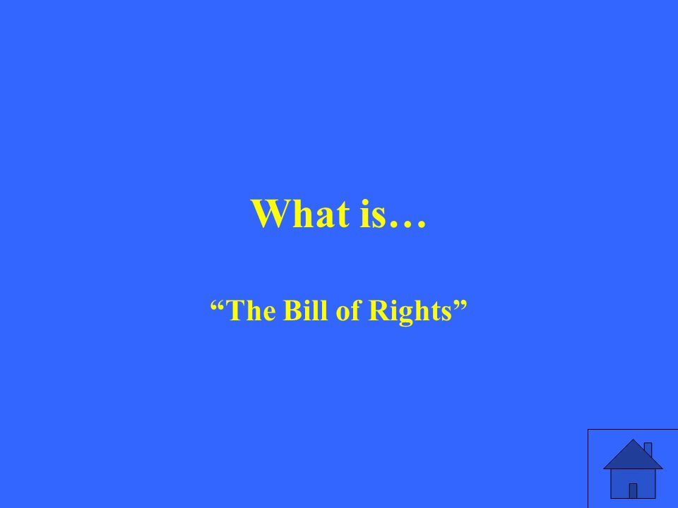 What is… The Bill of Rights